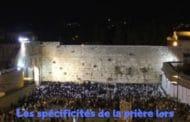 Les spécificités de la prière lors des quatre jeûnes. Torat Hamoadim Ch 3