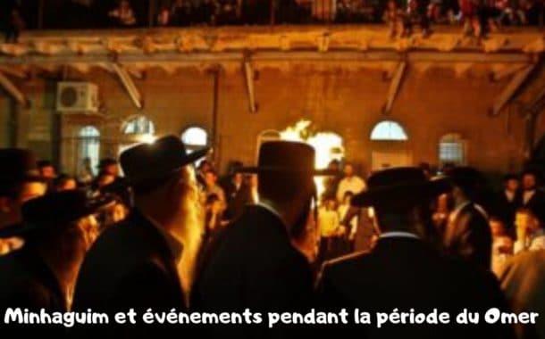 XII Minhaguim et événements pendant la période du Omer Torat Hamoadim
