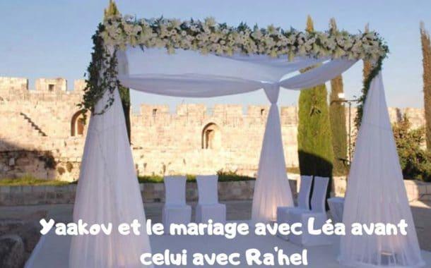 Yaakov et le mariage avec Léa avant celui avec Ra'hel. Réouven Carceles
