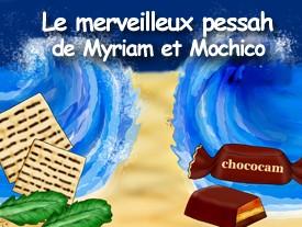 Le merveilleux voyage de Mochico    Conte sur Pessah 1