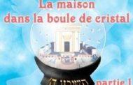 La maison dans la boule de cristal 1
