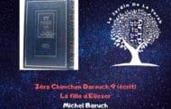Zéra Chimchon La fille d'Eliezer. Paracha Hayé Sarah Michel Baruch