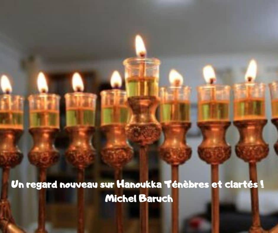 Un regard nouveau sur Hanoukka Ténèbres et clartés