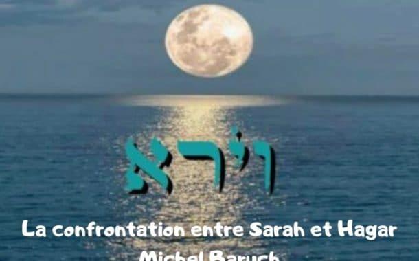 Parachat Vayéra. La confrontation entre Sarah et Hagar. Michel Baruch