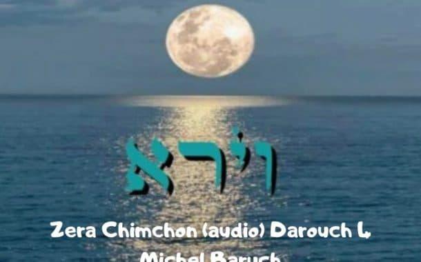 Zéra Chimchon Parachat Vayéra.  Darouch 4 (audio). Michel Baruch