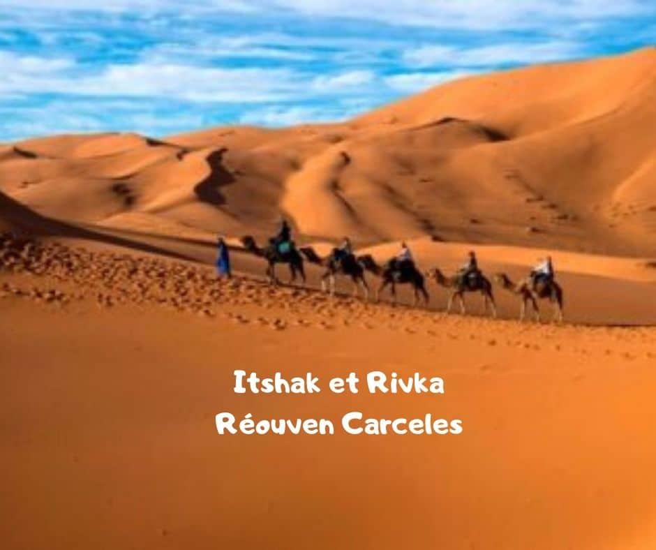 Its'hak et Rivka - Parachat Hayé Sarah - Réouven Carceles