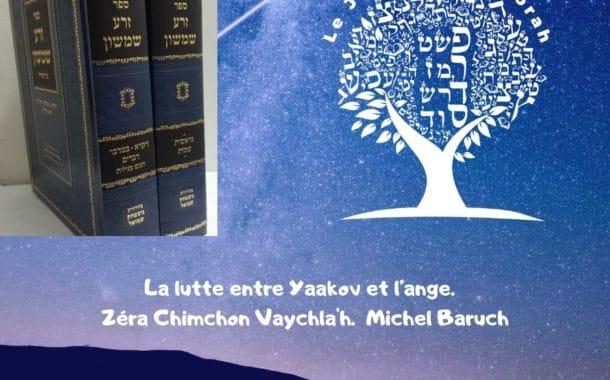 La lutte entre Yaakov et l'ange. Zéra Chimchon Vaychla'h.  D11 (audio)