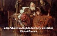 Zera Chimchon les bénédictions de Itshak. Parashat Toledot Darouch 15