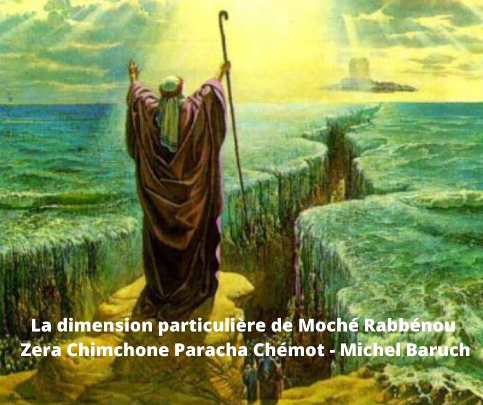 La dimension particulière de Moché Rabbénou Zera Chimchon Chémot