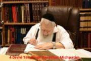 4 Divré Torah Michpatim - Reconnaître son erreur est un signe de grandeur