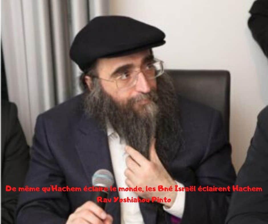 De même qu'Hachem éclaire le monde, les Bné Israël éclairent Hachem