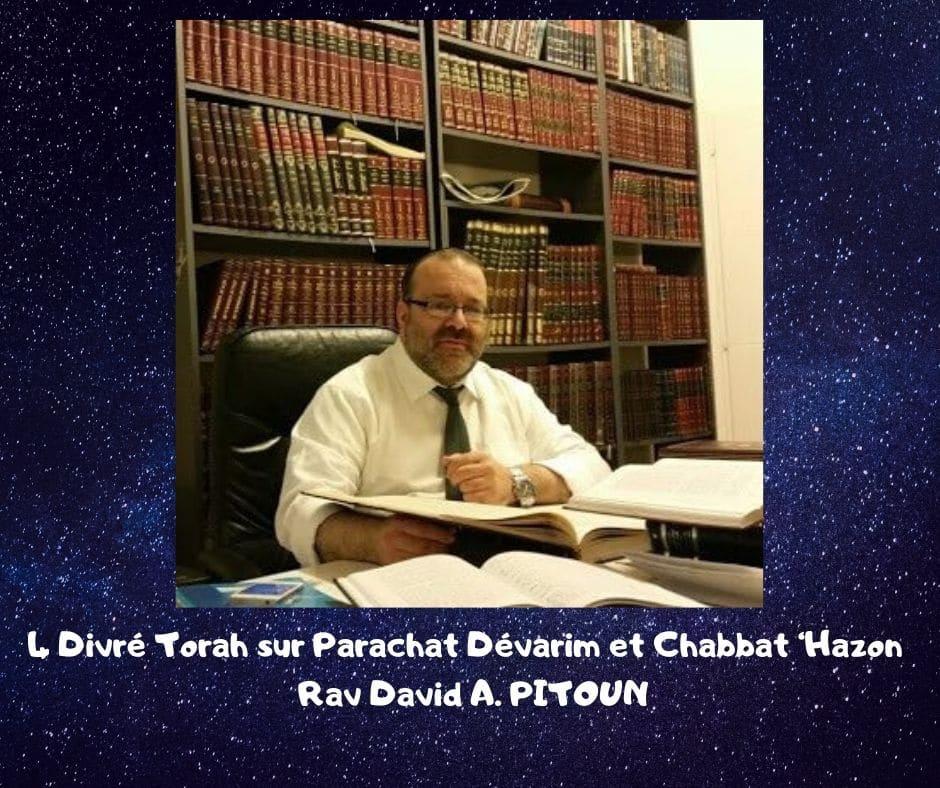 Parachat Dévarim Chabbat Hazon - Rav David Pitoun