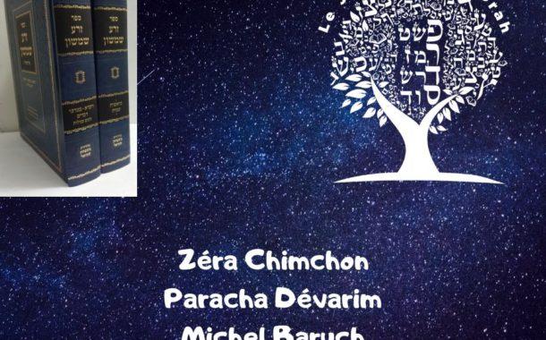 Zéra Chimchon Paracha Dévarim- Darouch 2 Michel Baruch