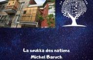 La Soukka et les nations. Approfondissement sur Soukkot - Michel Baruch