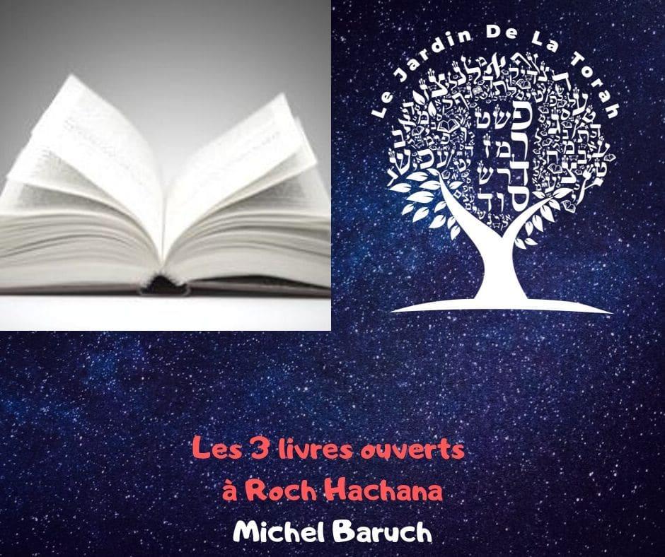Les 3 livres ouverts le jour de Roch Hachana - Michel Baruch