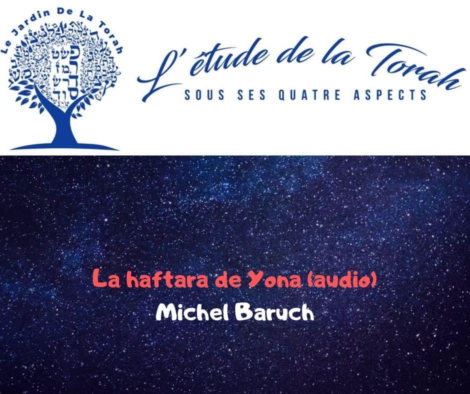 La haftara de Yona (Yom Kippour à Min'ha) - Michel Baruch