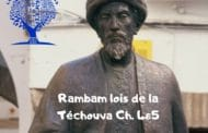 Rambam: Lois de la Téchouva Ch. 4&5. Explications sur Roch Hachana