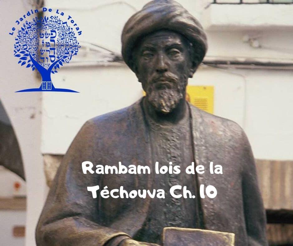 Rambam Hilkhot Téchouva Ch. 10. Explications sur Yamim Noraïm