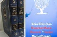 Zéra Chimchon Paracha Noah (audio) Darouch 7. Michel Baruch