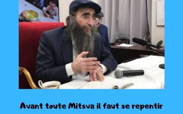 Avant toute Mitsva il faut se repentir - Rav Yoshiahou Pinto