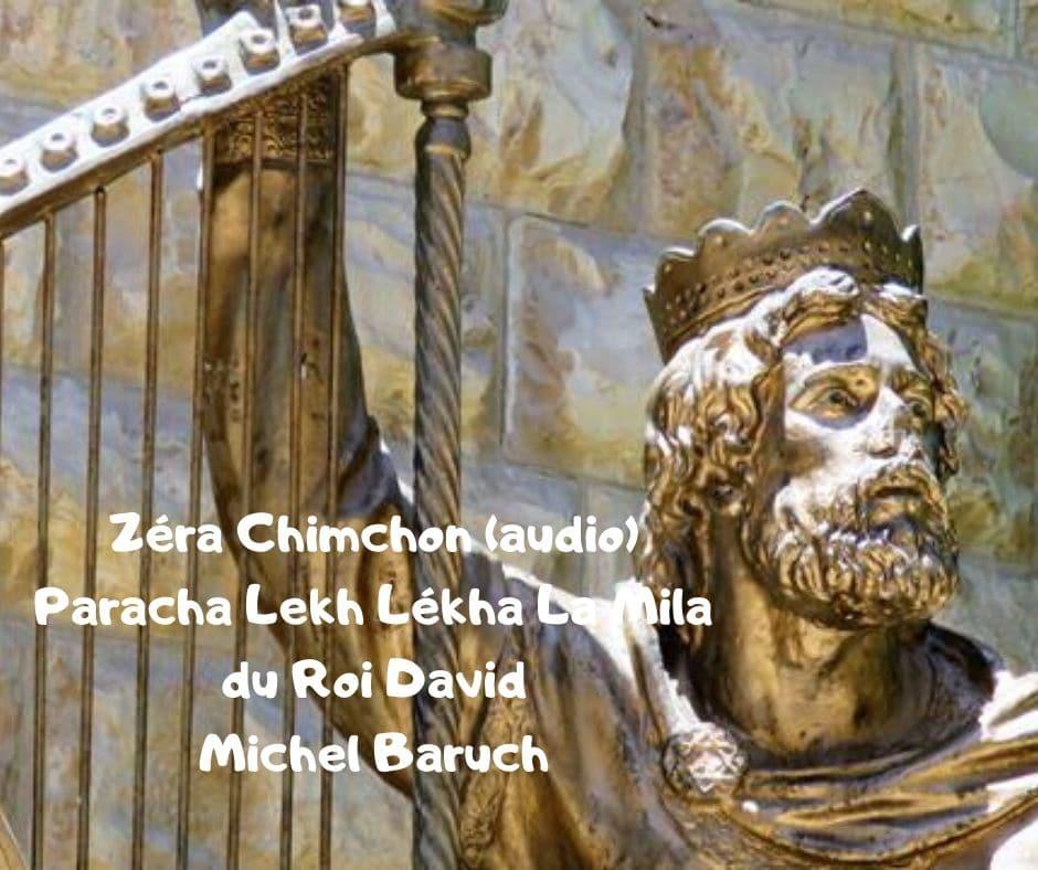 Zéra Chimchon Parachat Lékh Lékha. Darouch 28 (audio) Michel Baruch
