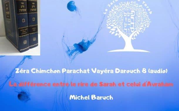 Zéra Chimchon Parachat Vayéra.  Darouch 8 (audio). Michel Baruch