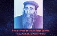 Les 2 sortes de vie de Sarah Iménou. Rav Yoshiahou Pinto