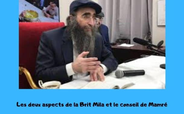 Les deux aspects de la Brit Mila. Paracha Vayéra - Rav Yoshiahou Pinto