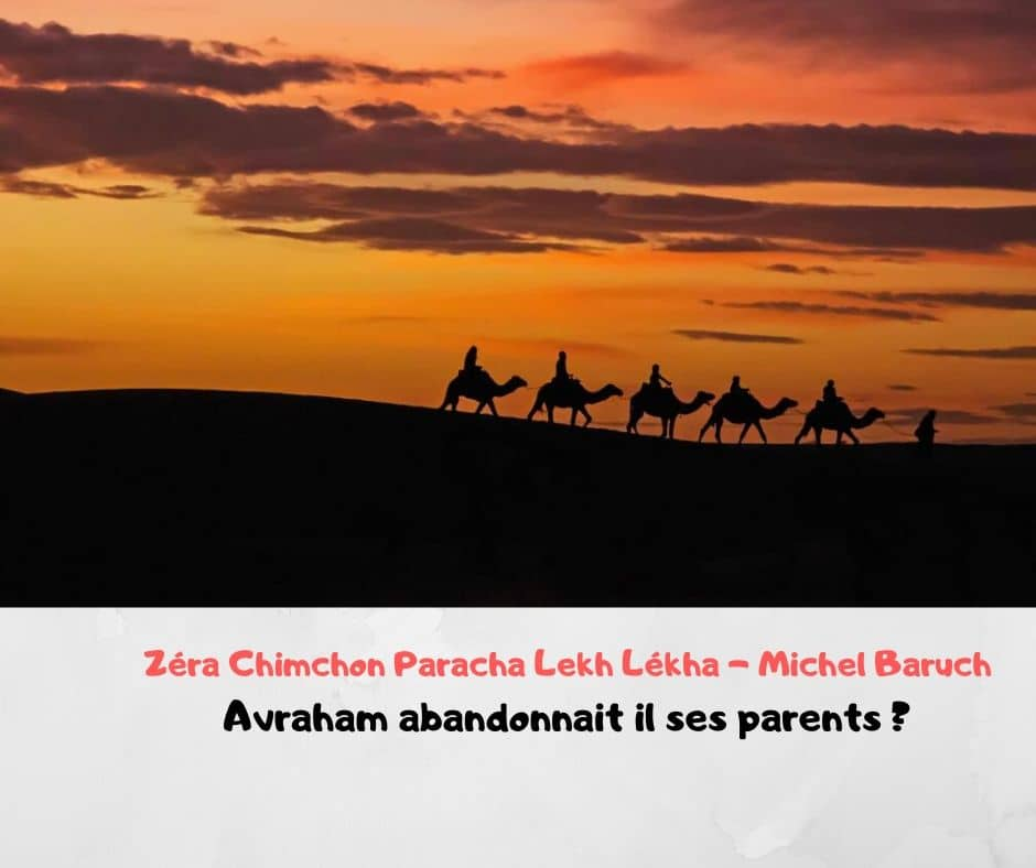 Zéra Chimchon Lekh Lekha (audio). Avraham abandonne ses parents ?