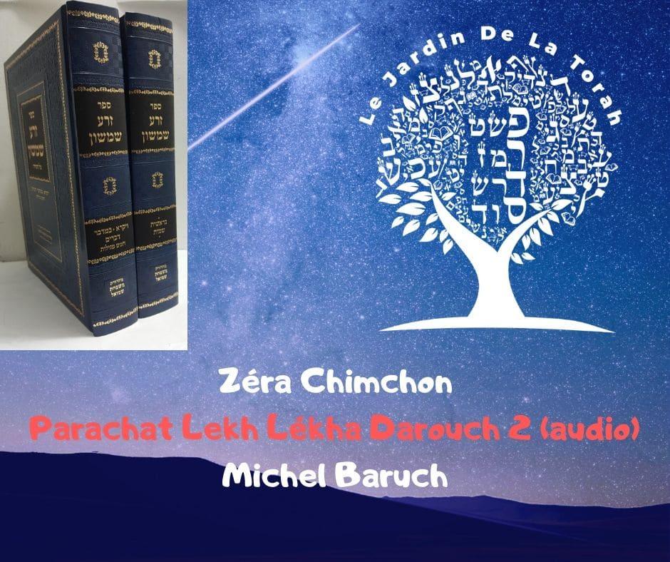 Zéra Chimchon Parachat Lekh Lékha.  Darouch 2 (audio) Michel Baruch