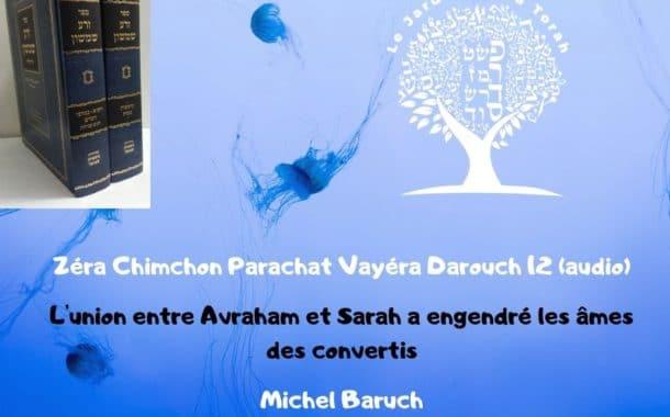 Zéra Chimchone Parachat Vayéra.  Darouch 12 (audio). Michel Baruch