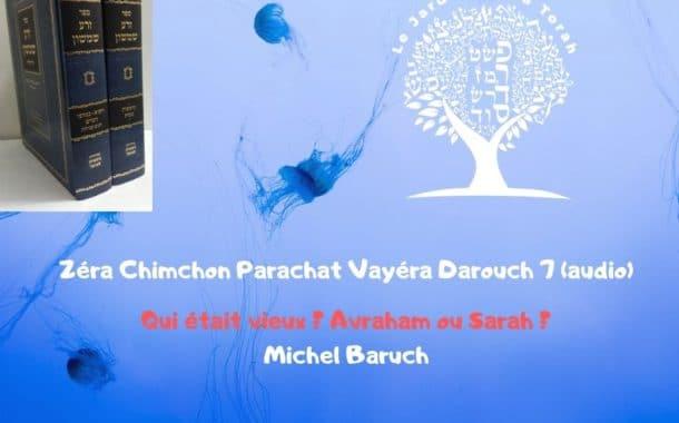Zéra Chimchone Parachat Vayéra.  Darouch 7 (audio). Michel Baruch