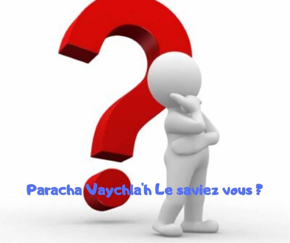 Paracha Vaychla'h le saviez vous ? Rav Michael Smadja