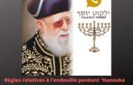 Règles relatives à l'endeuillé pendant 'Hanouka Yalkout Yossef 670 §11-14