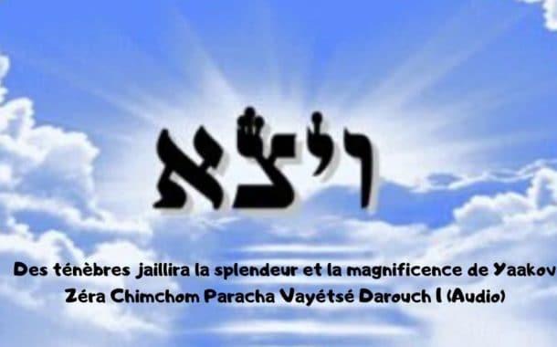 Zera Chimchon Paracha Vayétsé (audio) Darouch 1. Michel Baruch