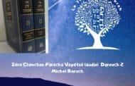 Zéra Chimchon Paracha Vayétsé (audio) Darouch 2. Michel Baruch
