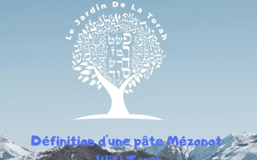 Définition d'une pâte Mézonot - Wiki Torah