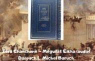 Zéra Chimchone Méguilat Eikha (audio) Darouch 1. Michel Baruch