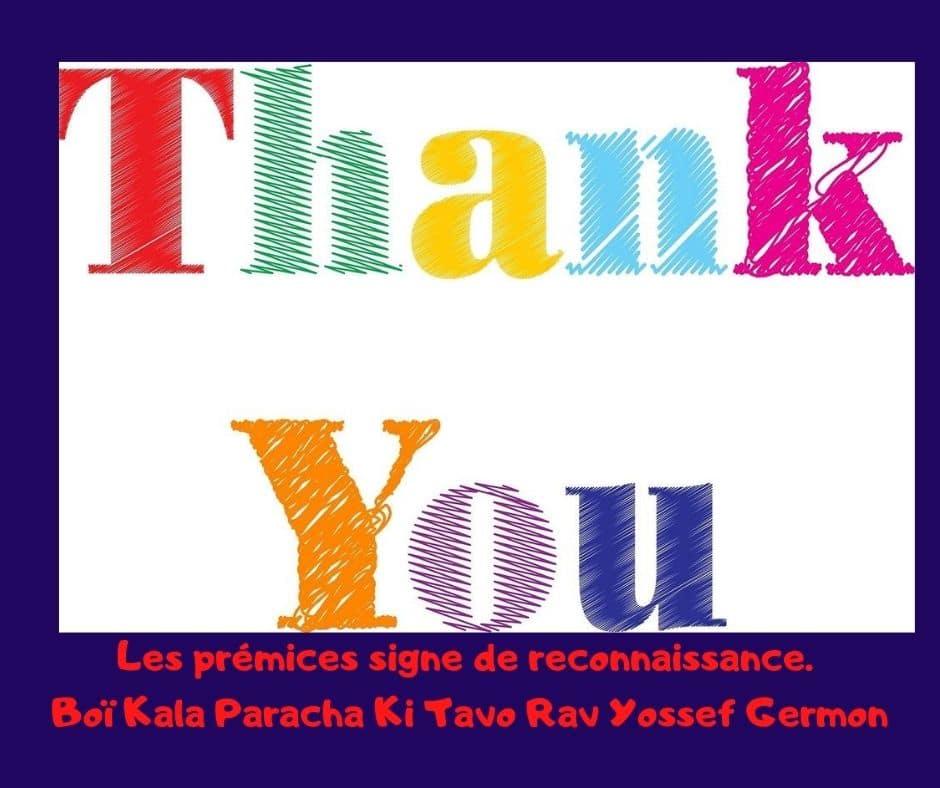 Les prémices signe de reconnaissance Boï Kala Ki Tavo Rav Germon