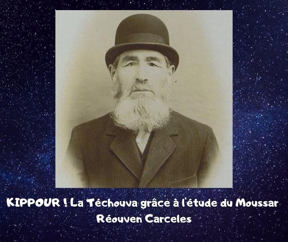 KIPPOUR ! La Téchouva grâce à l'étude du Moussar - Réouven Carceles